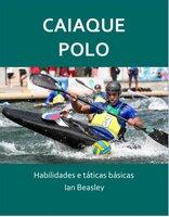 Caiaque Polo - Ian Beasley