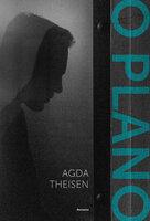 O Plano - Agda Theisen