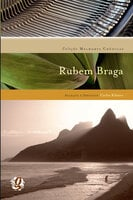 Melhores crônicas Rubem Braga - Rubem Braga