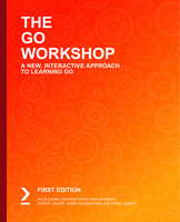 The Go Workshop: A New, Interactive Approach to Learning Go - Dániel Szabó, Delio D'Anna, Jeremy Leasor, Andrew Hayes, Sam Hennessy, Gobin Sougrakpam