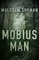 The Mobius Man - Malcolm Shuman, M. S. Karl