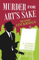 Murder for Art's Sake - Richard Lockridge