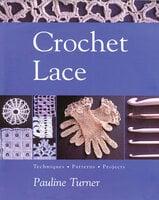Crochet Lace - Pauline Turner