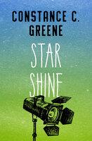 Star Shine - Constance C. Greene