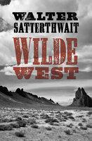 Wilde West - Walter Satterthwait