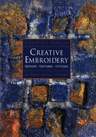 A Complete Guide to Creative Embroidery - Jan Beaney