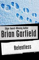 Relentless - Brian Garfield