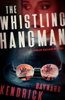 The Whistling Hangman