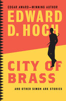 City of Brass: And Other Simon Ark Stories - Edward D. Hoch
