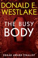 The Busy Body - Donald E. Westlake