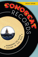 Sonobeat Records: Pioneering the Austin Sound in the '60s - Ricky Stein