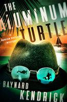 The Aluminum Turtle