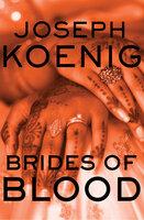 Brides of Blood - Joseph Koenig