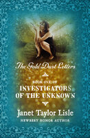 The Gold Dust Letters - Janet Taylor Lisle