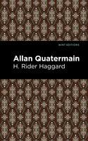 Allan Quatermain - H. Rider Haggard