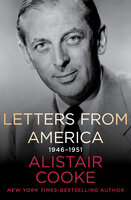 Letters from America, 1946–1951 - Alistair Cooke