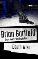 Death Wish - Brian Garfield