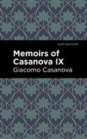 Memoirs of Casanova Volume IX - Giacomo Casanova