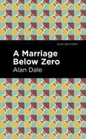 A Marriage Below Zero - Alan Dale