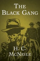 The Black Gang - H.C. McNeile