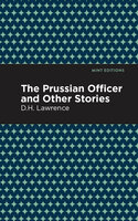 The Prussian Officer and Other Stories - D. H. Lawrence