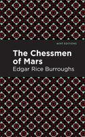 The Chessman of Mars - Edgar Rice Burroughs