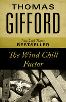 The Wind Chill Factor - Thomas Gifford