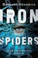The Iron Spiders