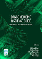 Dance Medicine & Science Guide: From the Brazil-United Kingdom Dms Network