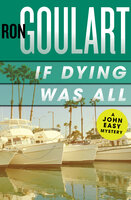If Dying Was All - Ron Goulart