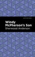 Windy McPherson's Son - Sherwood Anderson
