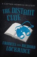 The Distant Clue - Richard Lockridge, Frances Lockridge