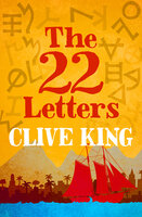 The 22 Letters - Clive King