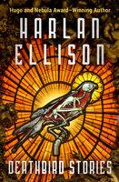Deathbird Stories - Harlan Ellison