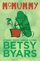 McMummy - Betsy Byars