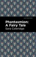 Phantasmion: A Fairy Tale