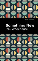 Something New - P.G. Wodehouse