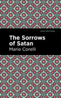 The Sorrows of Satan - Marie Corelli