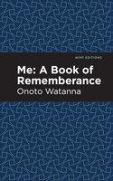 Me - Onoto Watanna