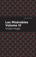 Les Miserables Volume III - Victor Hugo