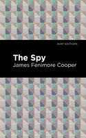 The Spy - James Fenimore Cooper