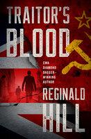 Traitor's Blood - Reginald Hill