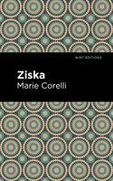 Ziska: The Problem of a Wicked Soul - Marie Corelli
