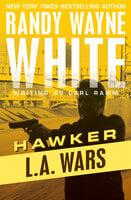 L.A. Wars - Randy Wayne White