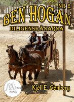 Ben Hogan - Nr 2 - Diligensrånarna - Kjell E. Genberg