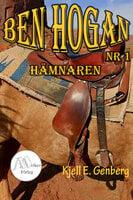Ben Hogan - Nr 1 - Hämnaren - Kjell E. Genberg