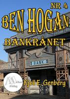 Ben Hogan - Nr 4 - Bankrånet - Kjell E. Genberg