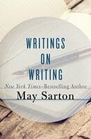 Writings on Writing - May Sarton
