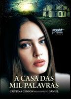 Casa das mil palavras - Daniel, Cristina Censon