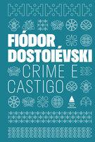 Crime e castigo - Fiódor Dostoievski